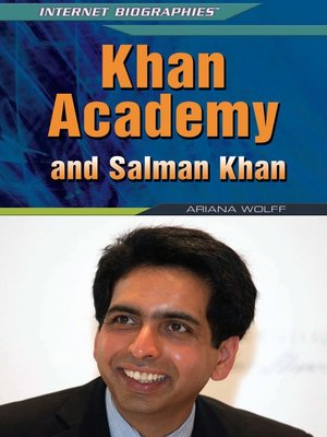 cover image of Khan Academy and Salman Khan