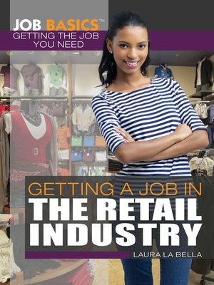 cover image of Getting a Job in the Retail Industry