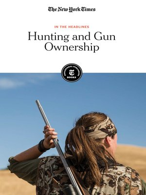 cover image of Hunting and Gun Ownership