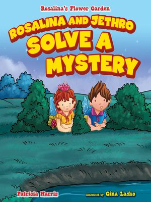 cover image of Rosalina and Jethro Solve a Mystery