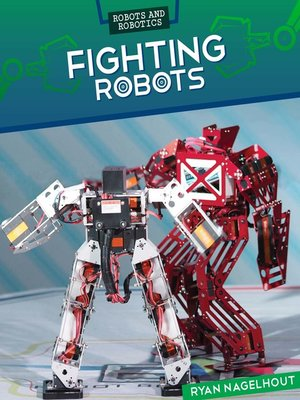 cover image of Fighting Robots