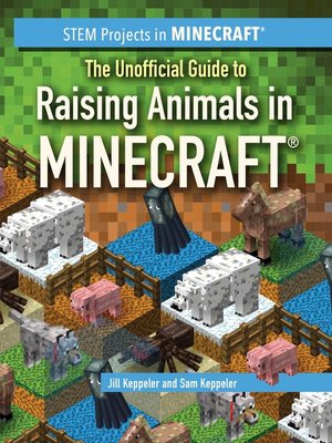 cover image of The Unofficial Guide to Raising Animals in Minecraft®