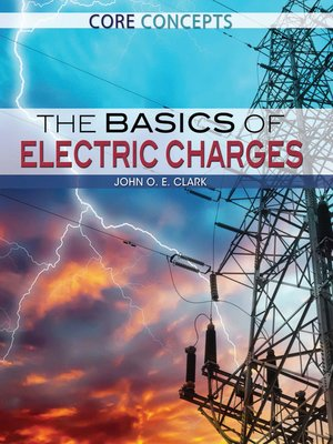 cover image of The Basics of Electric Charges
