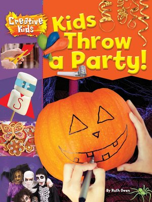 cover image of Kids Throw a Party!