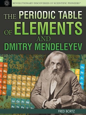 cover image of The Periodic Table of Elements and Dmitry Mendeleyev