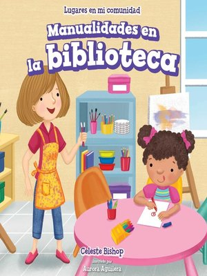 cover image of Manualidades en la biblioteca (Craft Time at the Library)