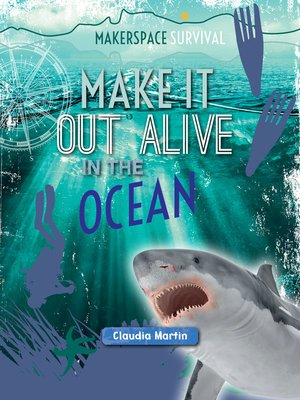 cover image of Make It Out Alive in the Ocean