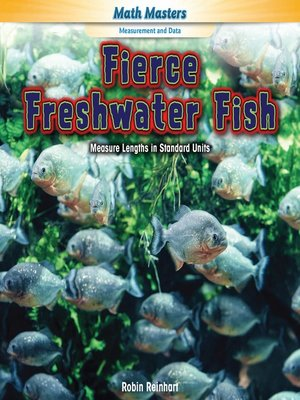 cover image of Fierce Freshwater Fish