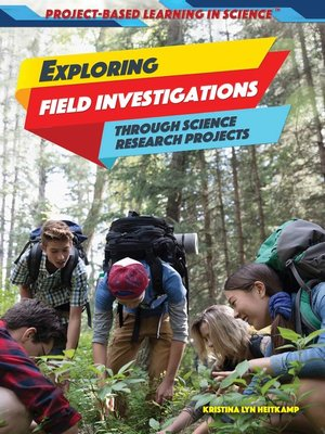 cover image of Exploring Field Investigations Through Science Research Projects