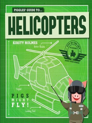 cover image of Piggles' Guide to Helicopters