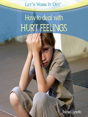 cover image of How to Deal with Hurt Feelings