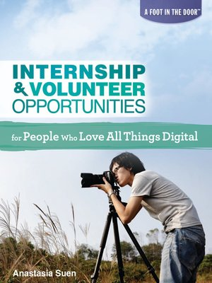 cover image of Internship & Volunteer Opportunities for People Who Love All Things Digital