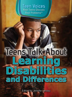 cover image of Teens Talk About Learning Disabilities and Differences