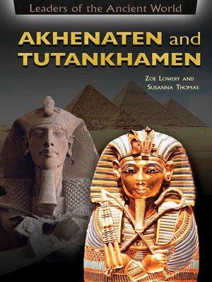 cover image of Akhenaten and Tutankhamen