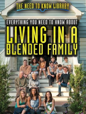 cover image of Everything You Need to Know About Living in a Blended Family