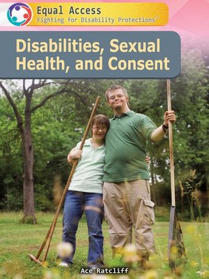 cover image of Disabilities, Sexual Health, and Consent