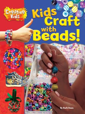 cover image of Kids Craft with Beads!
