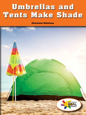 cover image of Umbrellas and Tents Make Shade