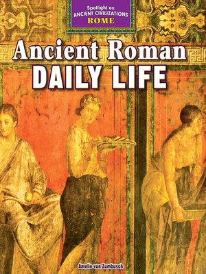 cover image of Ancient Roman Daily Life