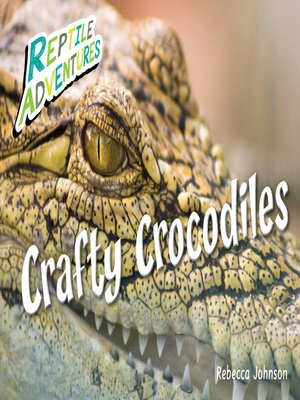 cover image of Crafty Crocodiles