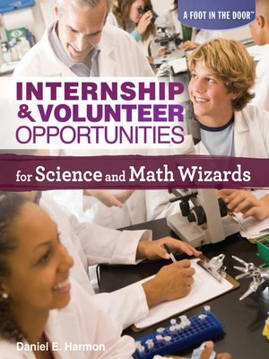 cover image of Internship & Volunteer Opportunities for Science and Math Wizards