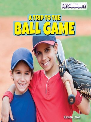cover image of A Trip to the Ball Game