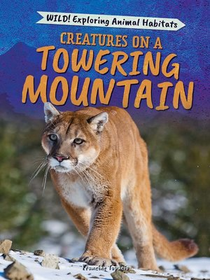cover image of Creatures on a Towering Mountain