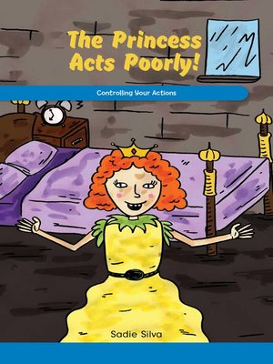 cover image of The Princess Acts Poorly!