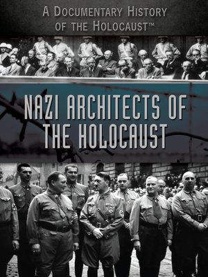 cover image of Nazi Architects of the Holocaust