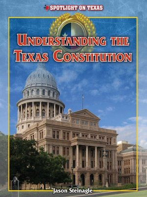 cover image of Understanding the Texas Constitution