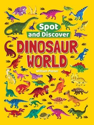 cover image of Dinosaur World