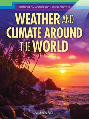cover image of Weather and Climate Around the World