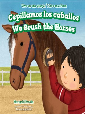 cover image of Cepillamos los caballos / We Brush the Horses