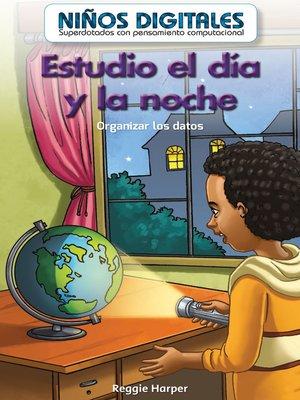 cover image of Estudio de día y de noche