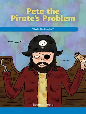 cover image of Pete the Pirate's Problem