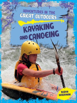 cover image of Kayaking and Canoeing