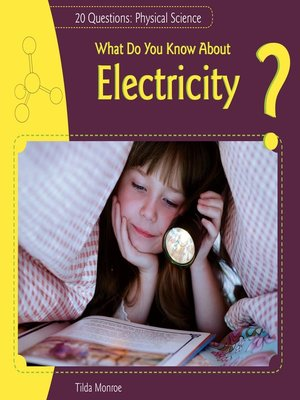 cover image of What Do You Know About Electricity?