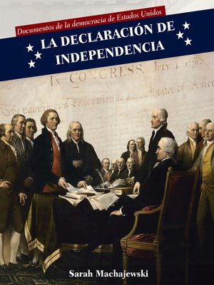 cover image of La Declaración de Independencia (Declaration of Independence)