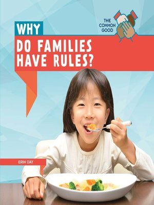 cover image of Why Do Families Have Rules?