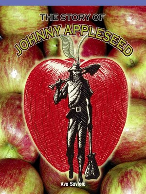 cover image of The Story of Johnny Appleseed