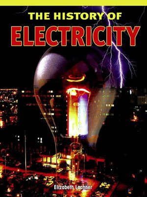 cover image of The History of Electricity