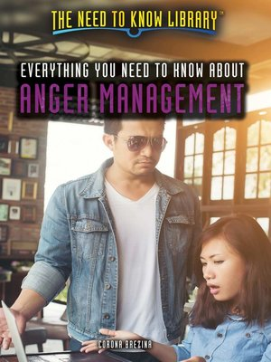 cover image of Everything You Need to Know About Anger Management