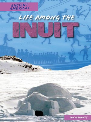 cover image of Life Among the Inuit