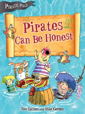 cover image of Pirates Can Be Honest