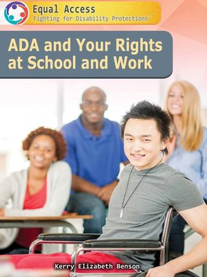 cover image of ADA and Your Rights at School and Work
