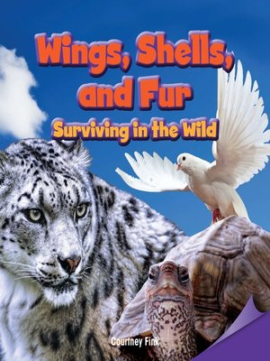 cover image of Wings, Shells, and Fur