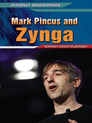 cover image of Mark Pincus and Zynga