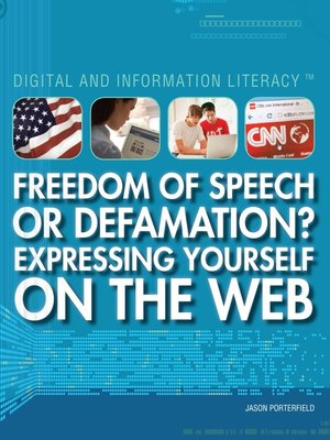 cover image of Freedom of Speech or Defamation? Expressing Yourself on the Web