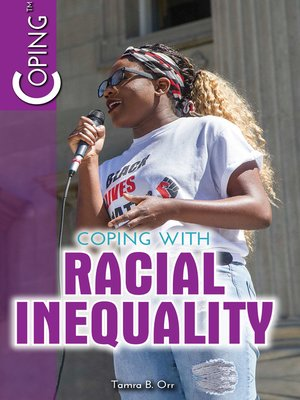 cover image of Coping with Racial Inequality
