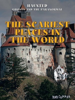 cover image of The Scariest Places in the World